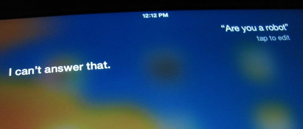"Screenshot of Siri's response to ""Are you a robot?"""